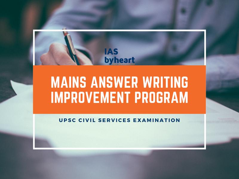 MAINS – Answer Writing Improvement Program