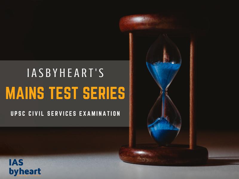 UPSC CSE MAINS TEST SERIES 2020-21